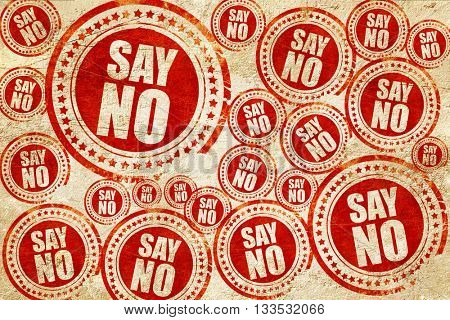 say no, red stamp on a grunge paper texture