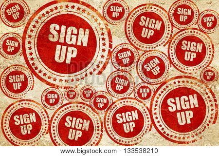 sign up, red stamp on a grunge paper texture