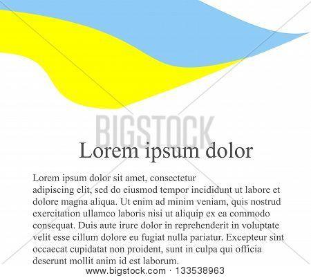 Ukraine flag background. Yellow, blue flag on white background, grey Lorem ipsum, vector