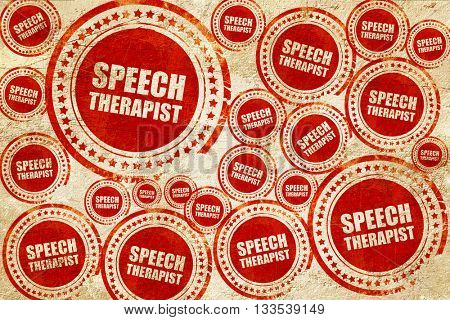 speech therapist, red stamp on a grunge paper texture