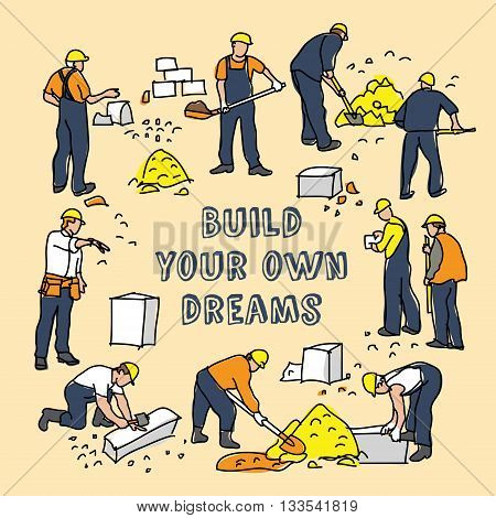 Build dreams sign frame and construction worker card. Color vector illustration. EPS8