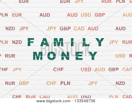 Currency concept: Painted green text Family Money on White Brick wall background with Currency