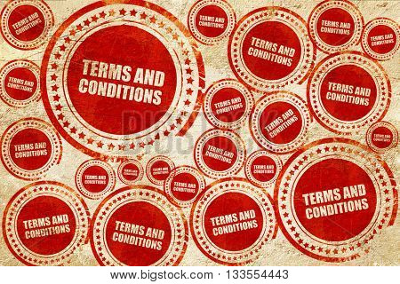 term and conditions, red stamp on a grunge paper texture