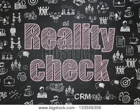 Finance concept: Chalk Pink text Reality Check on School board background with  Hand Drawn Business Icons, School Board