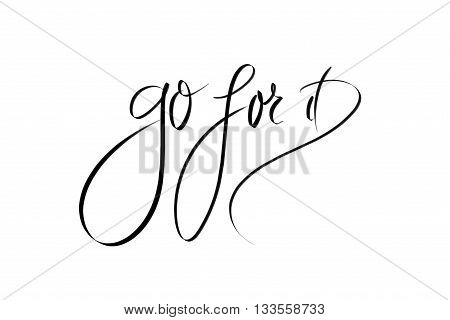 Go For It Motivational Message