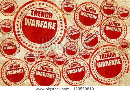 trench warfare sign, red stamp on a grunge paper texture