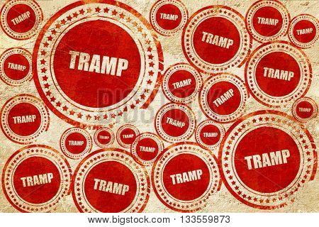 tramp sign background, red stamp on a grunge paper texture