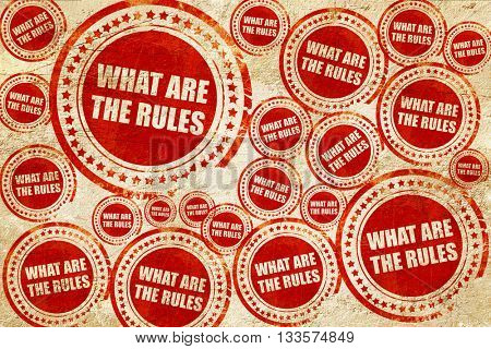 what are the rules, red stamp on a grunge paper texture