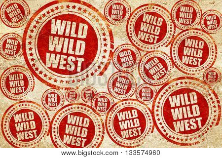wild wild west, red stamp on a grunge paper texture