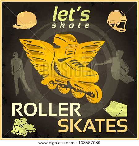 Roller skates vintage poster with yellow boot with wings in center sportsmen on black background vector illustration