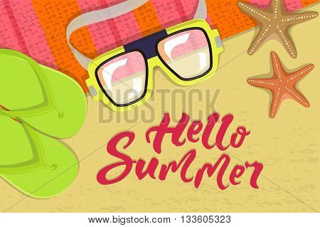 The summer bright composition of inscription, glasses, pair of flip-flops, starfish, mat. Vector illustration