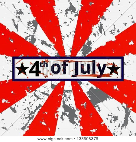 4th of July holiday grunge battle tattered background. Independence day background. American flag background.