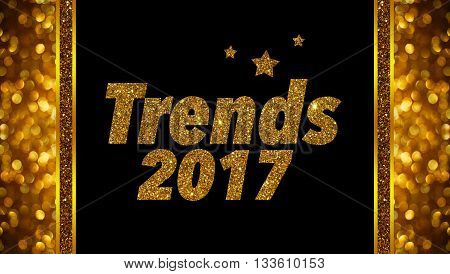 Trends 2017 golden word on black glitter background