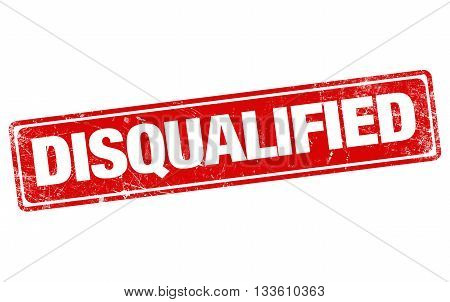 DISQUALIFIED red stamp on white - background