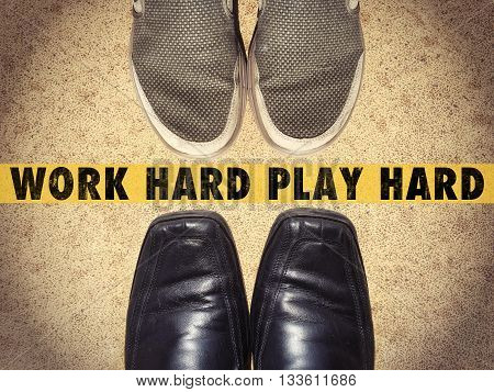 Work Hard Play Hard words on street