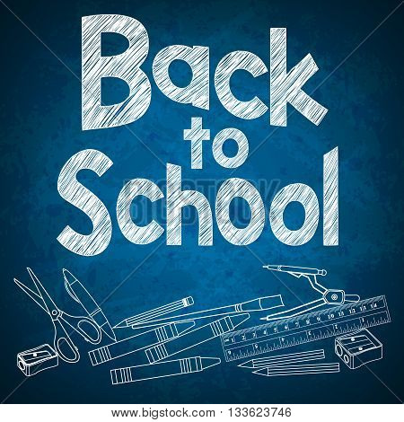 Back to School Chalk Text with School Supplies on Blue Textured Background. Vector Illustration