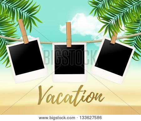 Summer three photo frames on the rope with summer sea and beach vacation - vector illustration. Blank photos on the clothespin with palm trees. Summer Hot background for your photo