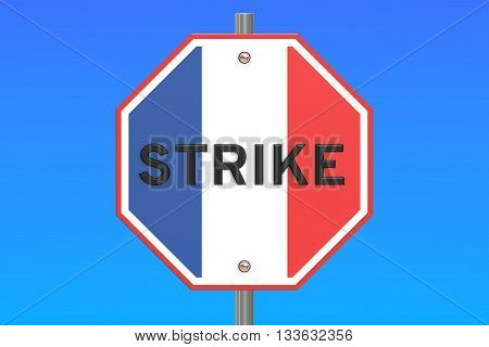 strike road sign with flag of France 3D rendering isolated on blue sky