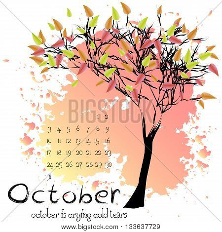 Abstract nature background with autumn tree with red foliage and sample of dates for calendar month October. Calendar design. Shape of tree on pink splashes and blots. Vector illustration