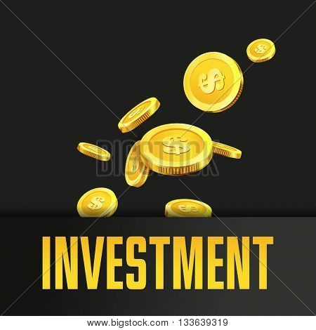 Investment poster or banner design template with golden coins and copy space for text. Vector illustration. Money making. Finance. Gold and black colors. Business finance vector background.