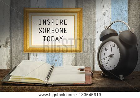 Inspirational quote : Inspire someone today on the wall