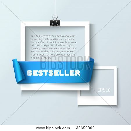 Paper photo frames composition. Vector photo frame template with blue ribbon ant text Bestseller for web sites and presentation. Photo frames illustration. Art gallary template with photo frame