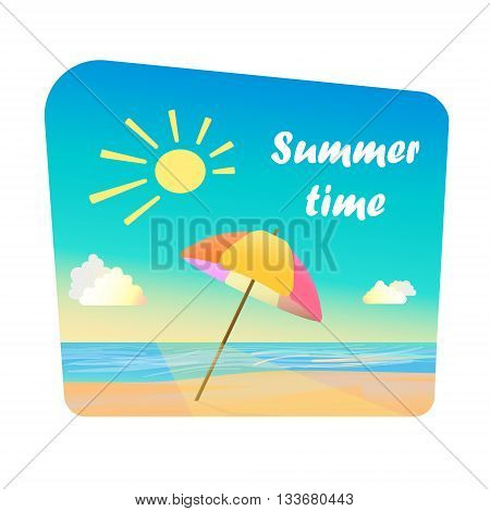 Summer time - quote, beach umbrella on sand, near sea. Summer Moment. Cartoon style.
