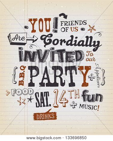 Illustration of a fun party invitation poster with crafted hand lettering text on a grungy school paper background for bbq holidays neighbours and friends events