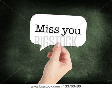 Miss you in a speech bubble