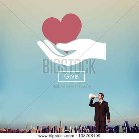 GIve Care Help Please Support Donate Charity Concept