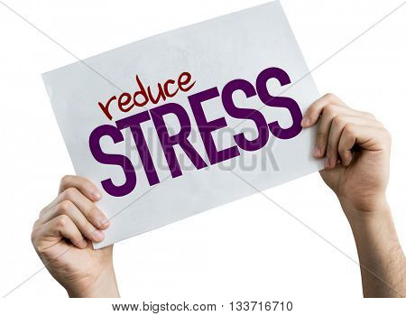 Reduce Stress placard isolated on white background