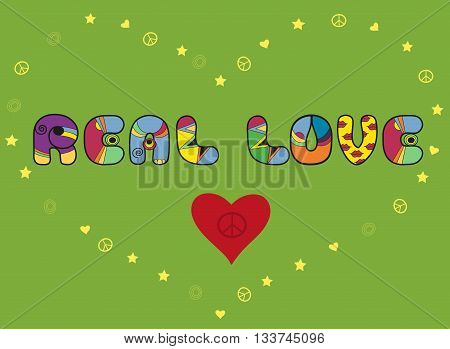 Inscription Real love. Colorful artistic font. Colored Letters. Red Heart with symbol of pacific. yellow heart by symbols of pacifics stars and hearts. Illustration.