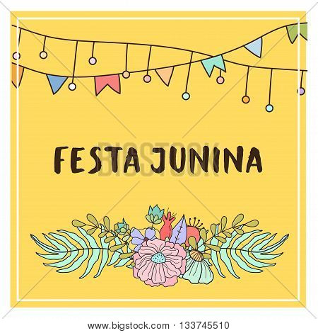 Bright vector illustrationfor the Festa Junina Brazil Festival. Folklore holiday. Festa Junina - June party.