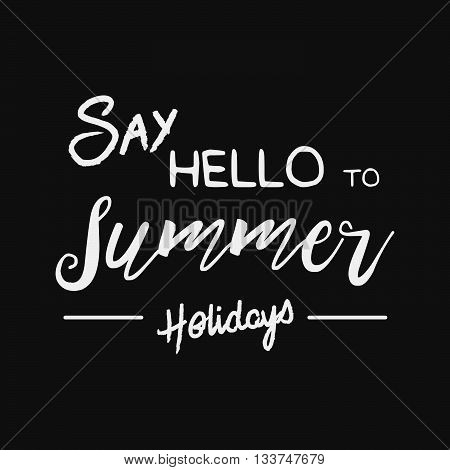 Vector Enjoy Summer Quote. Hello Summer Vector Illustration. Vector Hand Lettering Inspirational Typ