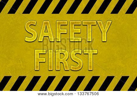 Safety First Sign illustration for safety concept
