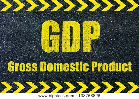 GDP (Gross Domestic Product) word on road