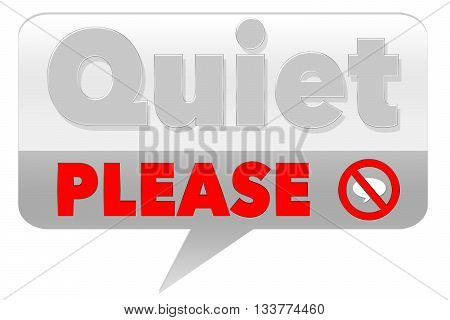 Quiet Please Sign - on grey background