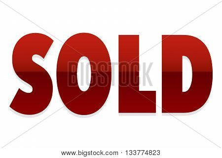 SOLD red sign - on white background