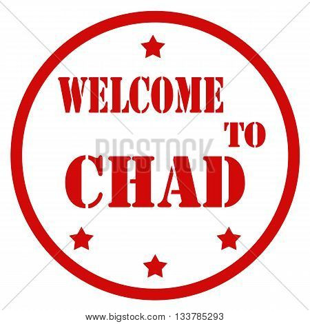Grunge rubber stamp with text Welcome To Chad,vector illustration