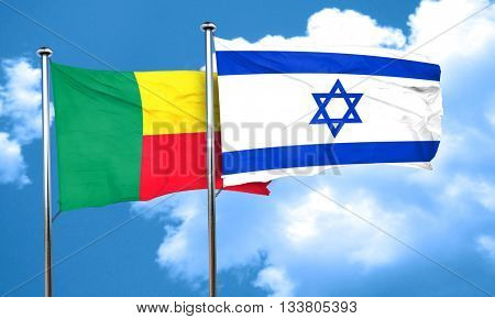 Benin flag with Israel flag, 3D rendering