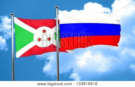 Burundi flag with Russia flag, 3D rendering