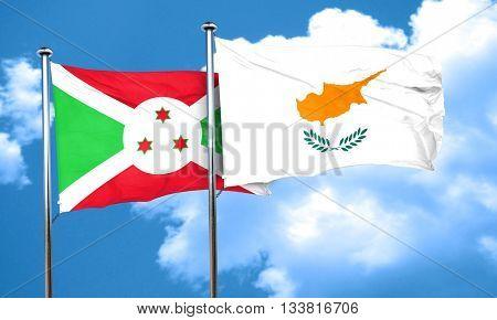 Burundi flag with Cyprus flag, 3D rendering