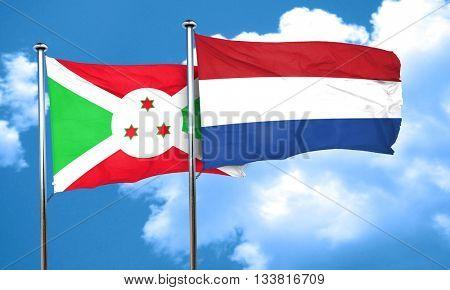 Burundi flag with Netherlands flag, 3D rendering