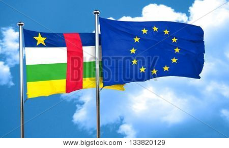 Central african republic flag with european union flag, 3D rende
