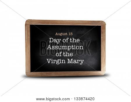 Day of the Assumption of the Virgin Mary on a blackboard