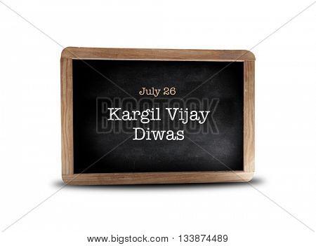Kargil Vijay Diwas on a blackboard