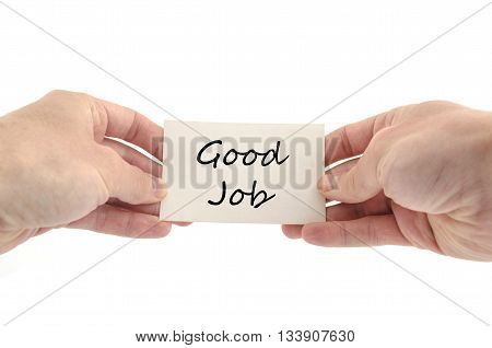 Good job text concept isolated over white background