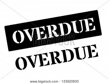 Overdue Black Rubber Stamp On White
