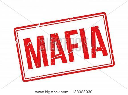 Mafia Red Rubber Stamp On White