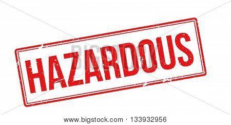 Hazardous Red Rubber Stamp On White